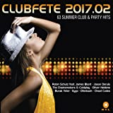 Clubfete 2017.02 (63 Summer Club & Party Hits) (3 CDs Box-Set)