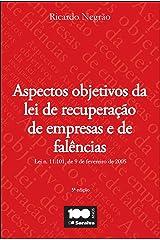 ASPECTOS OBJETIVOS DA LEI DE RECUPERAÇÃO DE EMPRESAS E FALÊNCIAS eBook Kindle