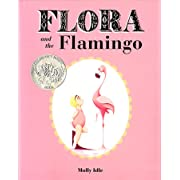 Flora and the Flamingo (Flora and Her Feathered Friends-books)