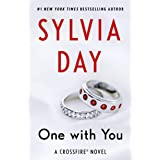 One with You (Crossfire, Book 5) (Crossfire, 5)