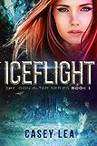IceFlight (The Iron Altar Series Book 1) (English Edition)