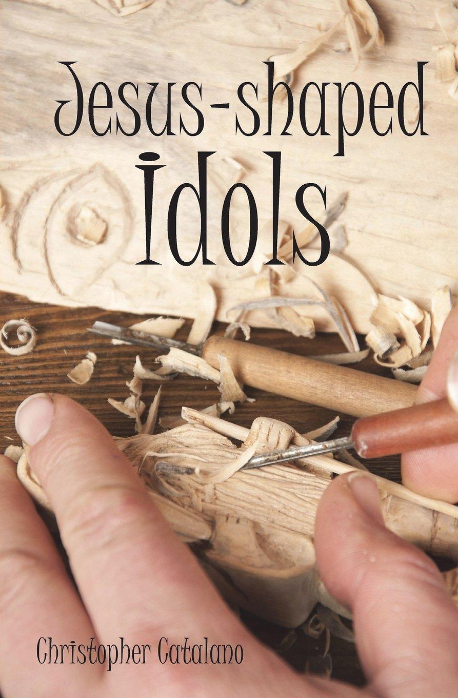 Read Online Jesus-shaped Idols ebook