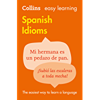 Easy Learning Spanish Idioms (Collins Easy Learning Spanish) (Spanish Edition)