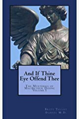 And If Thine Eye Offend Thee (The Mysteries of MacArthur Donne Book 1)