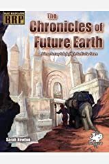 The Chronicles of Future Earth: A Setting Book for Basic Roleplaying Paperback