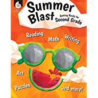 Summer Blast: Getting Ready for Second Grade – Full-Color Workbook for Kids Ages 6-8 - Reading, Writing, Art, and Math Worksheets - Prevent Summer Learning Loss – Parent Tips
