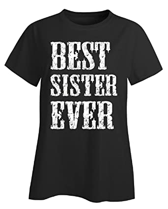 christmas gifts for sister from sister brother best ever ladies t shirt