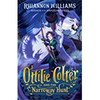 Ottilie Colter and the Narroway Hunt (Volume 1)