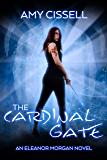 The Cardinal Gate (An Eleanor Morgan Novel Book 1)
