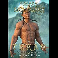Thran: Book One in the Galaxy Sanctuary Alien Abduction Romance Series--Novella (English Edition)