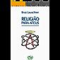 RELIGIÃO PARA ATEUS: Um chamado para o despertar da consciência