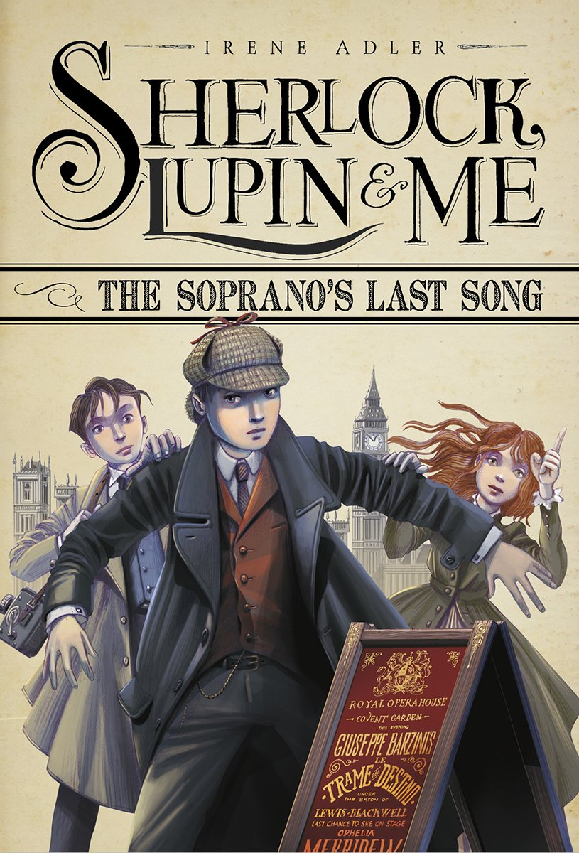 The Soprano's Last Song (Sherlock, Lupin, and Me) ebook
