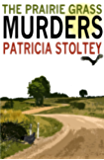 The Prairie Grass Murders (A Sylvia and Willie Mystery)