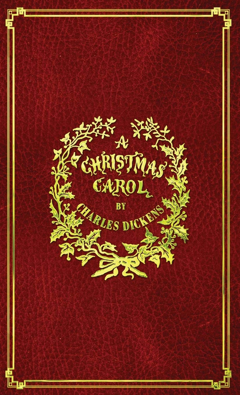 A Christmas Carol: With Original Illustrations In