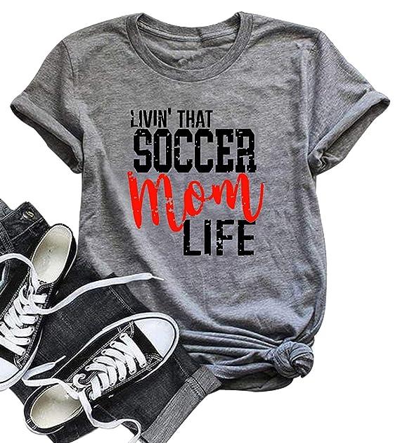 d7769b768e42 LONBANSTR Livin' That Soccer Mom Life Funny T Shirt Short Sleeve Casual Top  Tee (