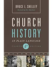 Church History in Plain Language [Fourth Edition]
