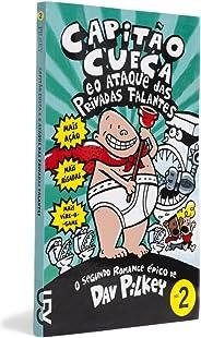 Capitão Cueca e o Ataque das Privadas Falantes - Coleção As Aventuras do Capitão Cueca, Volume 2