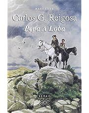 Pepa A Loba (Edición Literaria - Narrativa)