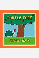 Turtle Tale Kindle Edition
