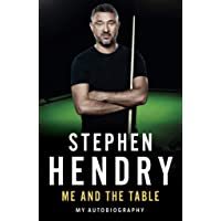 Hendry, S: Me and the Table - My Autobiography