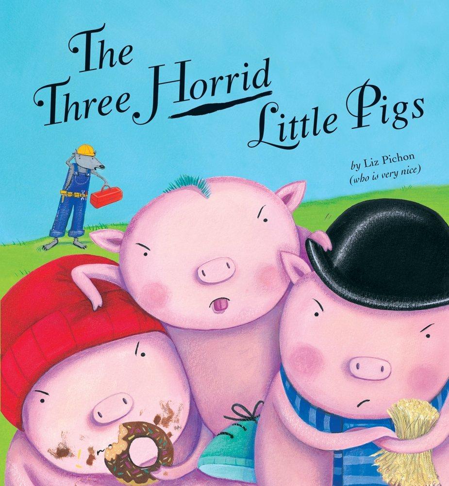 The Three Horrid Little Pigs