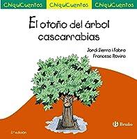 El Otoño Del árbol Cascarrabias (Castellano - A
