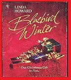 Bluebird Winter