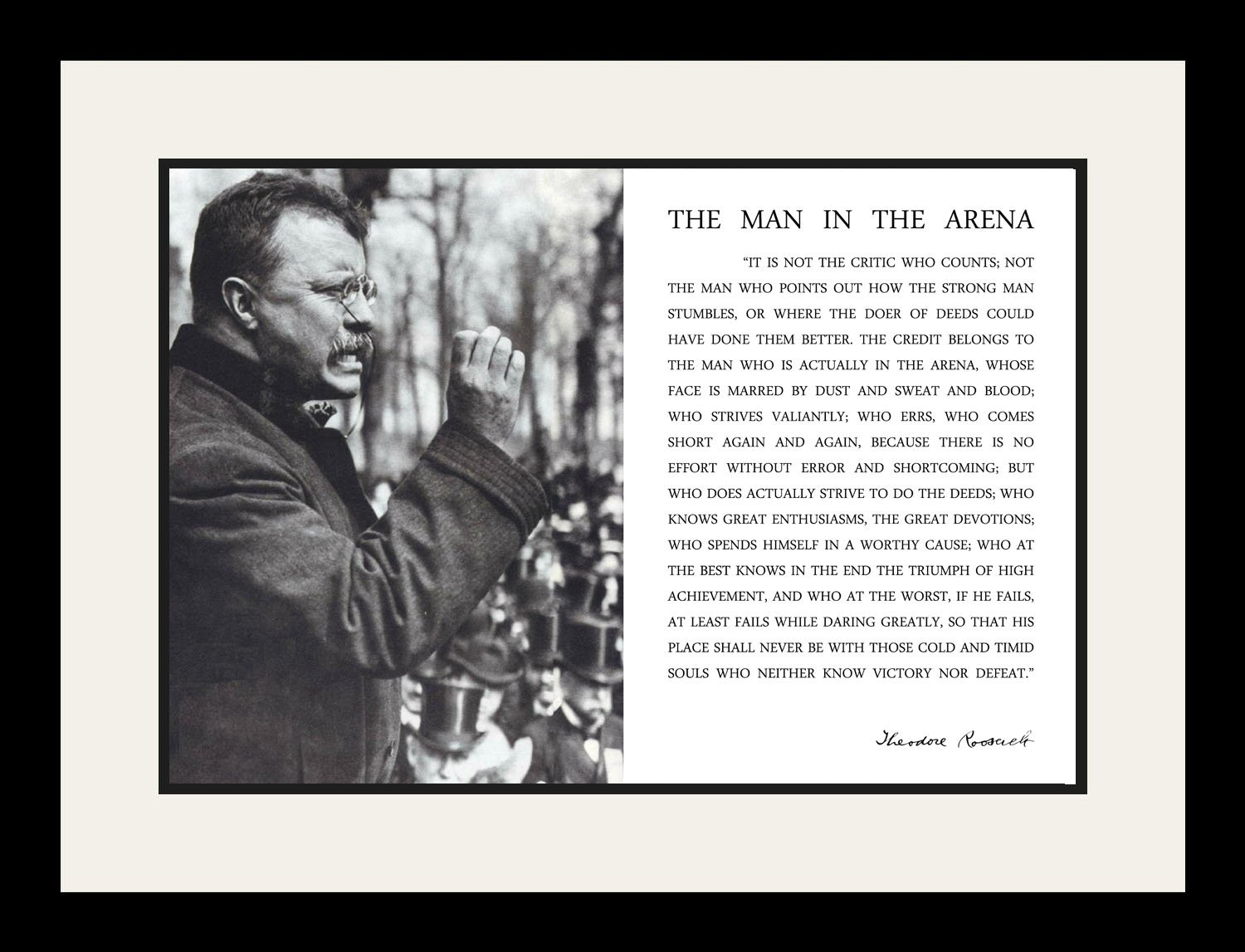 Theodore Teddy Roosevelt the Man in the Arena Quote (Giving Speech) 19x25 Double Matted to 13x19 Framed Picture by WeSellPhotos