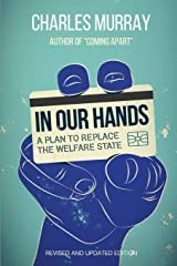 In Our Hands: A Plan to Replace the Welfare State Paperback