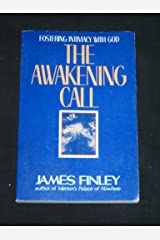 The Awakening Call: Fostering Intimacy With God Paperback