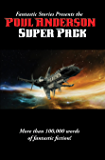 Fantastic Stories Presents the Poul Anderson Super Pack: With linked Table of Contents
