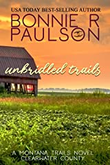 Unbridled Trails: A sweet western romance (The Montana Trails Series Book 3) Kindle Edition