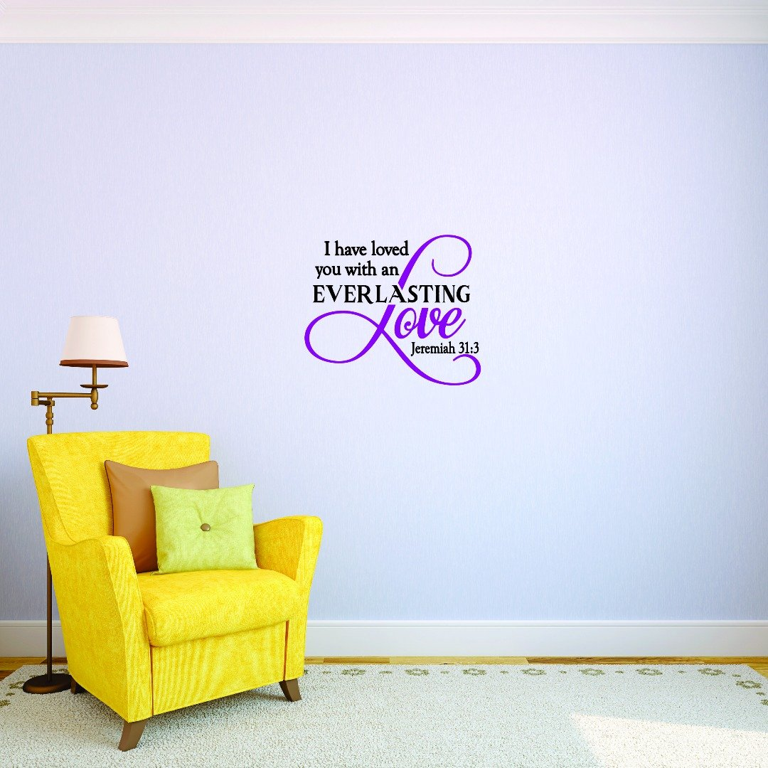 Design with Vinyl 2 Jer 1731 2 Hot New Decals Everlasting Love. Jeremiah 31 4 Wall Art Size 14 Inches x 28 Inches Color 14 x 28 Multi