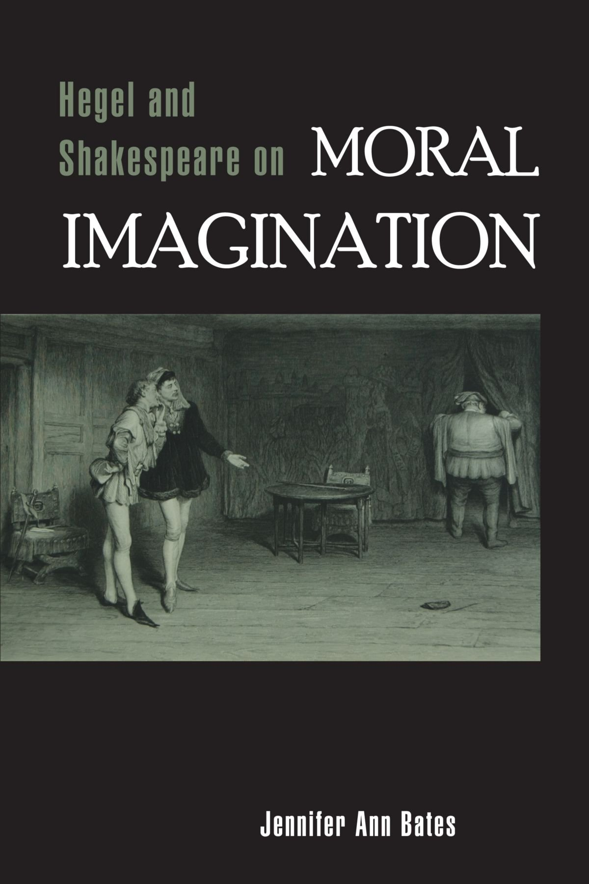Hegel and Shakespeare on Moral Imagination PDF
