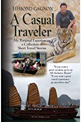 A Casual Traveler Kindle Edition