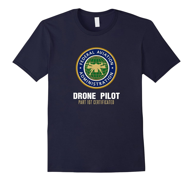 FAA licensed Part 107 Drone UAS UAV Quadcopter Pilot t-shirt-FL
