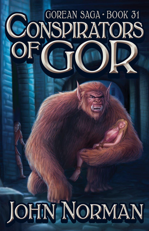 Read Online Conspirators of Gor (Gorean Saga, Book 31) - Special Edition PDF