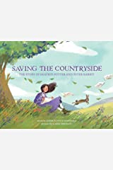 Saving the Countryside: The Story of Beatrix Potter and Peter Rabbit Hardcover