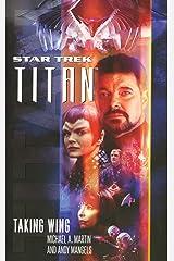 Taking Wing (Star Trek: Titan Book 1) Kindle Edition