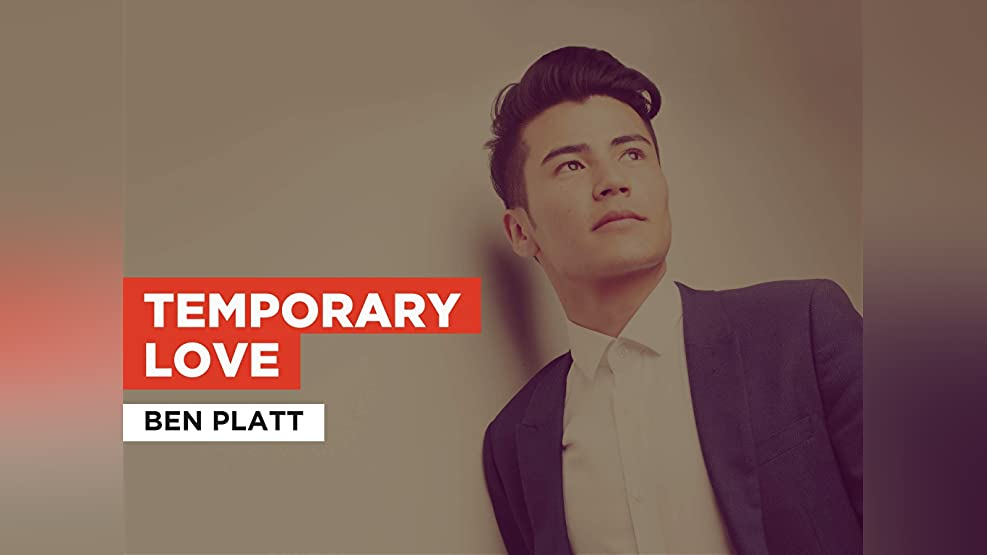 Temporary Love in the Style of Ben Platt