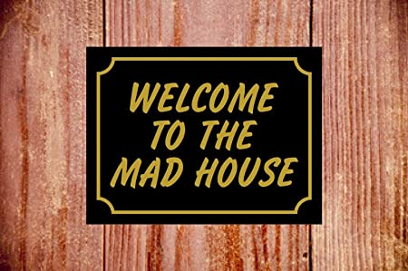 Cartel de bienvenida a la casa loca, impermeable, ideal como ...