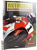 Motocourse 1992-93: The World's Leading Grand Prix and Superbike Annual