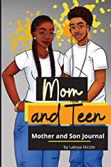 Mom and Teen: A Back and Forth Journal for Mother and Son Paperback