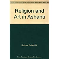 Religion and Art in Ashanti