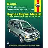 Durango 2004 thru 2009 Dakota Pick-ups 2005 thru 2011 Haynes Repair Manual: Durango 2004 thru 2009 Dakota Pick-ups 2005…