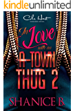In Love With An A-Town Thug 2