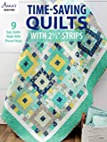 """Time-Saving Quilts with 2 1/2"""" Strips"""