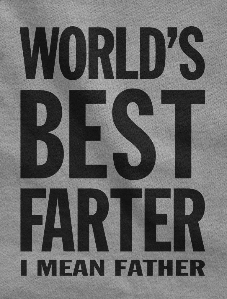 World's Best Farter, I Mean Father Funny Gift for Dad Men's T-Shirt X-Large Gray by Tstars (Image #2)