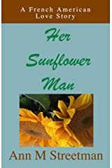 Her Sunflower Man Kindle Edition