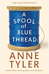 A Spool of Blue Thread: A Novel Kindle Edition